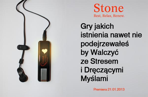 Stone: Gry o jakich istnieniu nawet nie podejrzewałeś by Walczyć ze Stresem i Dręczącymi Myślami. Wkrótce Premiera.