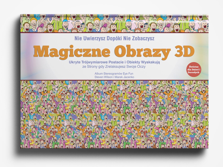 Magiczne Obrazy 3D: Album Stereogramów